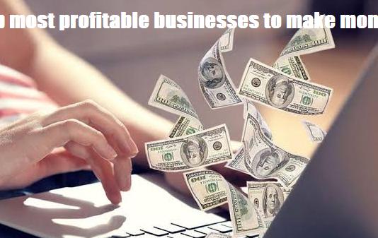 profitable businesses to make money 2019