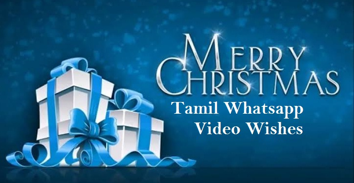 Best Christmas Tamil Whatsapp Video Wishes
